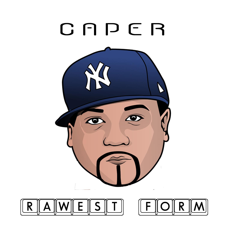 rAWEST fORM - caper