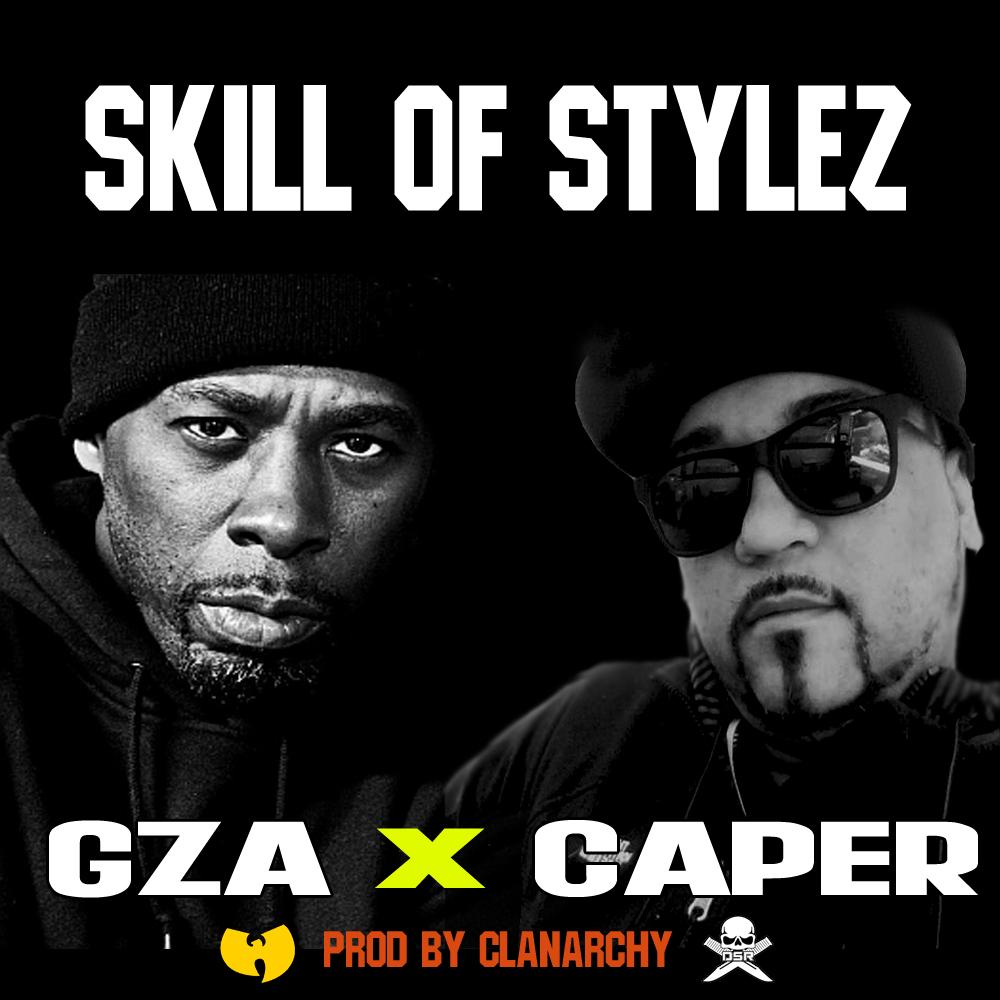 SKILL OF STYLEZ - GZA X CAPER